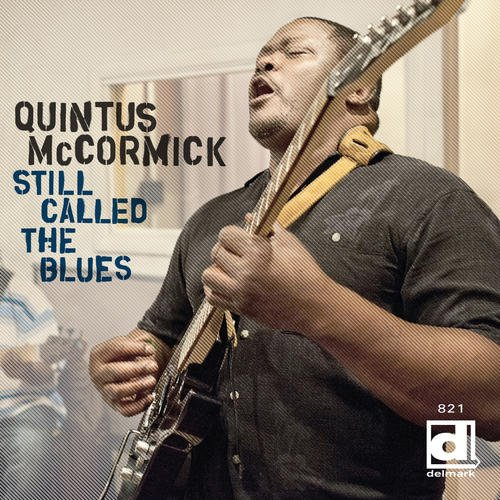 Quintus McCormick - Still Called The Blues - Oh! Darling - Lennon/McCartney