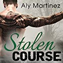 Stolen Course: Wrecked and Ruined, Book 2 (       UNABRIDGED) by Aly Martinez Narrated by Christian Fox, Lucy Rivers