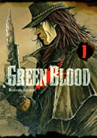 Green Blood Vol.1