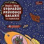 Stopařův průvodce galaxií | Douglas Adams