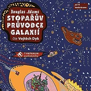 Stopařův průvodce galaxií Audiobook