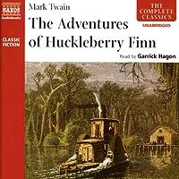 Huckleberry Finn Hörbuch von Mark Twain Gesprochen von: Garrick Hagon