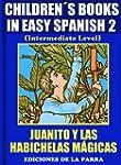 Children�s Books In Easy Spanish 2: J...
