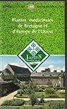 Plantes m�dicinales de Bretagne et d'Europe de l'Ouest (Jardin m�dicinal de l'Abbaye) par Centre culturel Abbaye de Daoulas