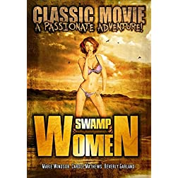 Swamp Women: Classic Adventure Movie
