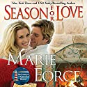 Season for Love: The McCarthys of Gansett Island, Book 6 Audiobook by Marie Force Narrated by Holly Fielding