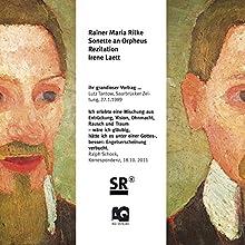 Sonette an Orpheus Hörbuch von Rainer Maria Rilke Gesprochen von: Irene Laett
