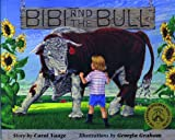 img - for Bibi and The Bull (Northern Lights Books for Children) book / textbook / text book