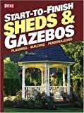 Start-to-Finish: Sheds and Gazebos