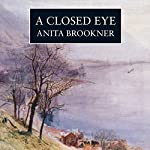 A Closed Eye | Anita Brookner