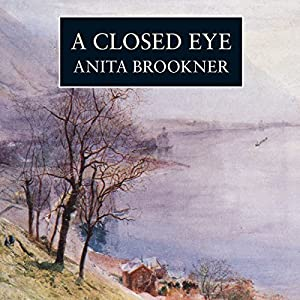 A Closed Eye | [Anita Brookner]