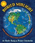 Buried Sunlight: How Fossil Fuels Hav...