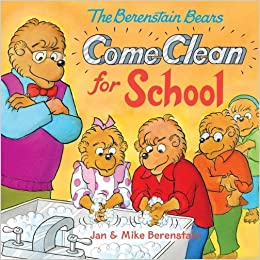 The Berenstain Bears Come Clean for School: Jan Berenstain, Mike
