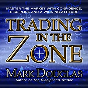 Trading in the Zone Audiobook