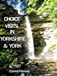 'Choice Visits in Yorkshire and York'...