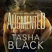 Augmented: Building a Hero, Book 2 | Tasha Black