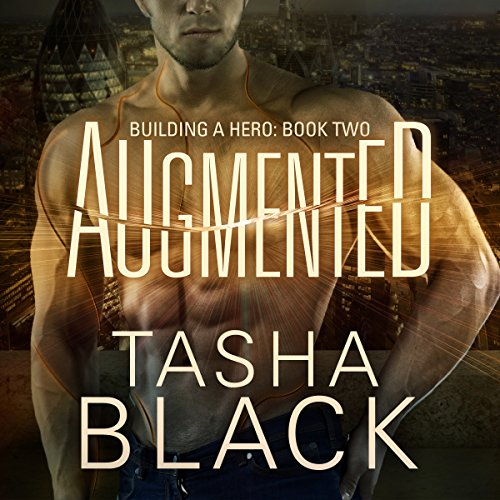 Building a Hero 02 - Augmented - Tasha Black