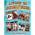 Living in Shelters (Disaster Alert!)