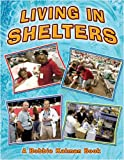 Living in Shelters (Disaster Alert!)