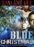 img - for Blue Christmas; Sexy Military Romantic Suspense (The Blonde Barracuda Series) book / textbook / text book