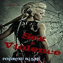 Sex & Violence: Savage Erotica Box Set | Livre audio Auteur(s) : Amanda Close Narrateur(s) :  Lyric