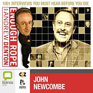 Enough Rope with Andrew Denton: John Newcombe Radio/TV Program