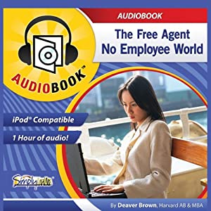 The Free Agent, No Employee World Audiobook