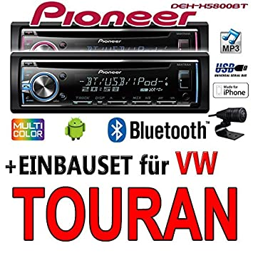 VW Touran - Pioneer DEH-X5800BT - CD/MP3/USB Bluetooth Autoradio - Einbauset