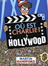 Où est Charlie? à Hollywood
