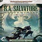 Neverwinter: Legend of Drizzt: Neverwinter Saga, Book 2 | R. A. Salvatore