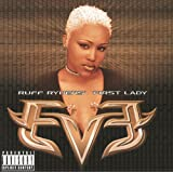 Let There Be Eve...Ruff Ryders' First Lady (Explicit Version)