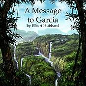 A Message to Garcia | [Elbert Hubbard]
