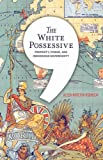 "Aileen Moreton-Robinson, ""The White Possessive: Property, Power, and Indigenous Sovereignty"" (U of Minnesota Press, 2015)"