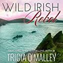 Wild Irish Rebel: Mystic Cove Series #4 Audiobook by Tricia O'Malley Narrated by Amy Landon