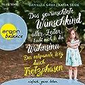Das gewünschteste Wunschkind aller Zeiten treibt mich in den Wahnsinn: Der entspannte Weg durch Trotzphasen Hörbuch von Danielle Graf, Katja Seide Gesprochen von: Nina West