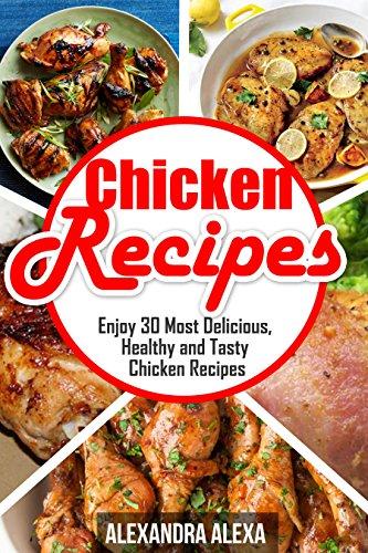 Chicken Recipes: Enjoy