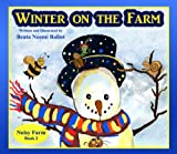 Winter On The Farm (Noisy Farm - A Beautifully Illustrated Childrens Picture Book, Perfect Bedtime Story)