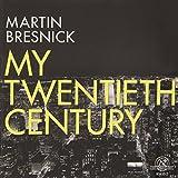 My Twentieth Century