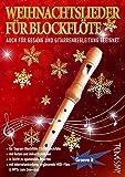 Weihnachtslieder für Blockflöte - mit Liedtexten &...