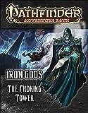 Pathfinder Adventure Path: Iron Gods Part 3 - The Choking Tower