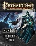 Pathfinder Adventure Path: Iron Gods...