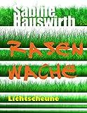 Rasenwache (German Edition)