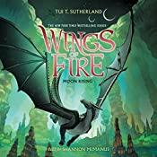 Moon Rising: Wings of Fire, Book 6 | Tui T. Sutherland