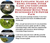 The Fantastic Make An Extra Income, Inner Game and Godfather Principles for Friendship Rings Web Businesses 3 CD Power Pack