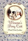 Winona's Pony Cart (Deep Valley Books) (0064408604) by Lovelace, Maud Hart