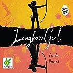 Longbow Girl | Linda Davies