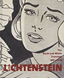 img - for Roy Lichtenstein: The Black-and-White Drawings, 1961-1968 book / textbook / text book