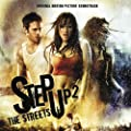 Step Up 2 The Streets Original Motion Picture Soundtrack
