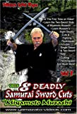 Eight Deadly Samurai Sword Cuts of Miyamoto Musashi Vol  1