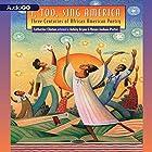 I, Too, Sing America: Three Centuries of African American Poetry Hörbuch von Catherine Clinton Gesprochen von: Ashley Bryan, Renee Joshua-Porter